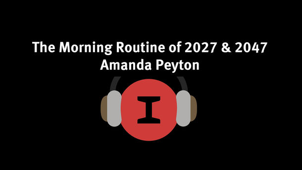 Modest Conversations: Morning Routines of 2027 and 2047