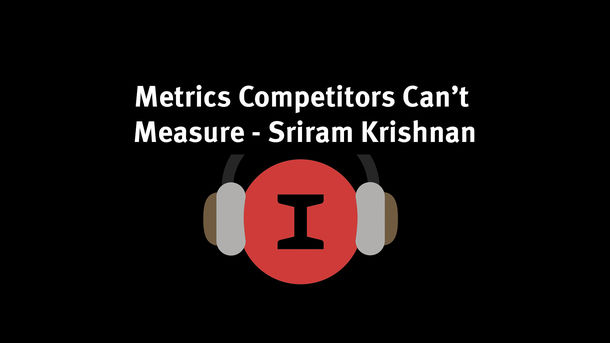 Modest Conversations: On Metrics & Building What Your Competitors Can't Measure