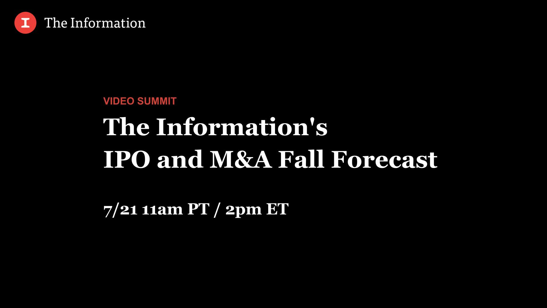 The Information's IPO and M&A Fall Forecast