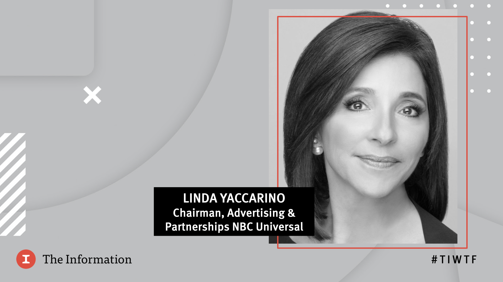 WTF 2020 - NBC Universal's Chairman of Advertising & Partnerships Linda Yaccarino in conversation with Jessica Toonkel, reporter at The Information