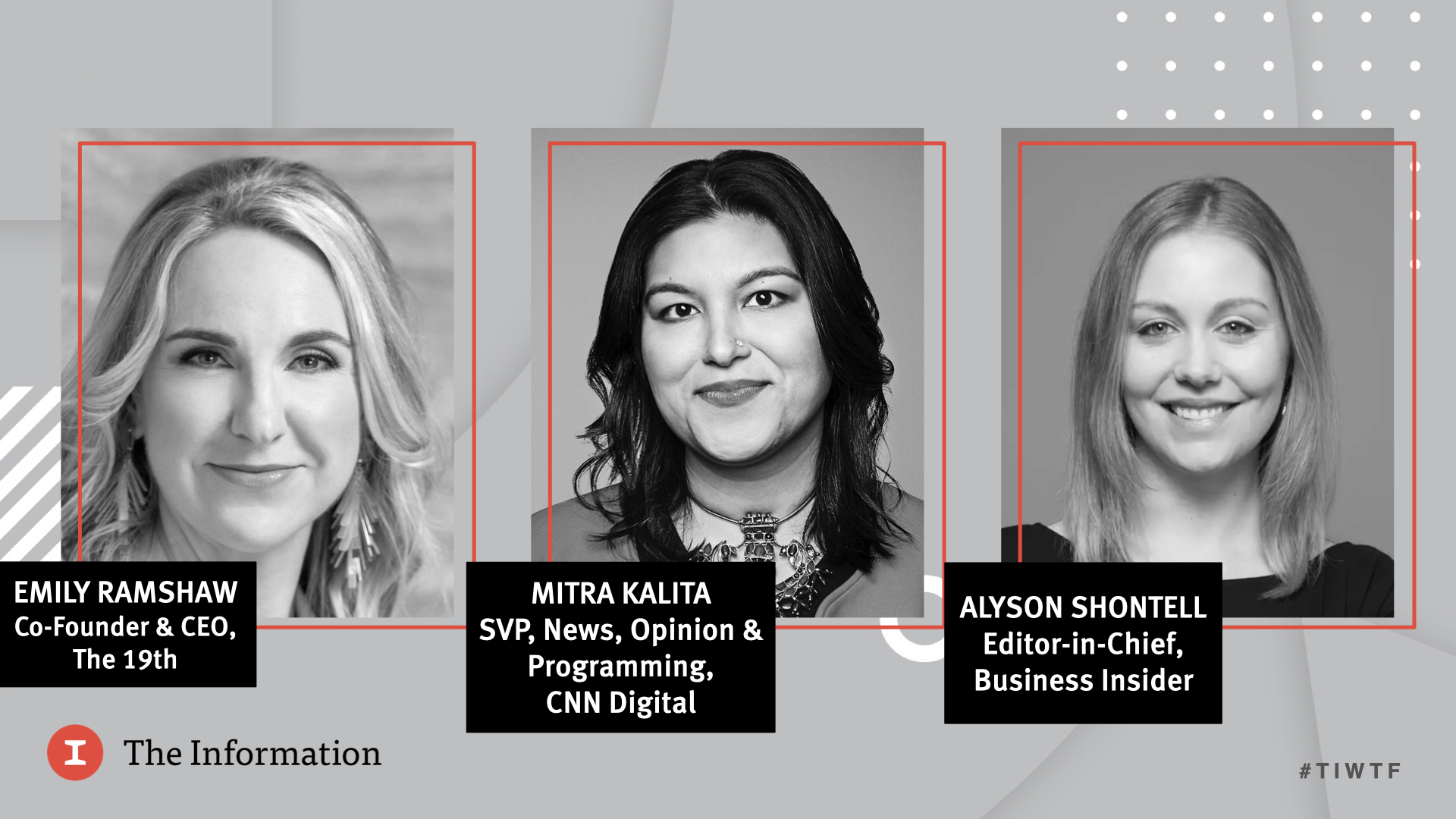 WTF 2020 - Media Panel with Business Insider's Editor-in-Chief Alyson Shontell, The 19th's Co-Founder & CEO Emily Ramshaw, and CNN's Digital SVP for News, Opinion & Programming Mitra Kalita, moderated by Jessica Toonkel, reporter at The Information