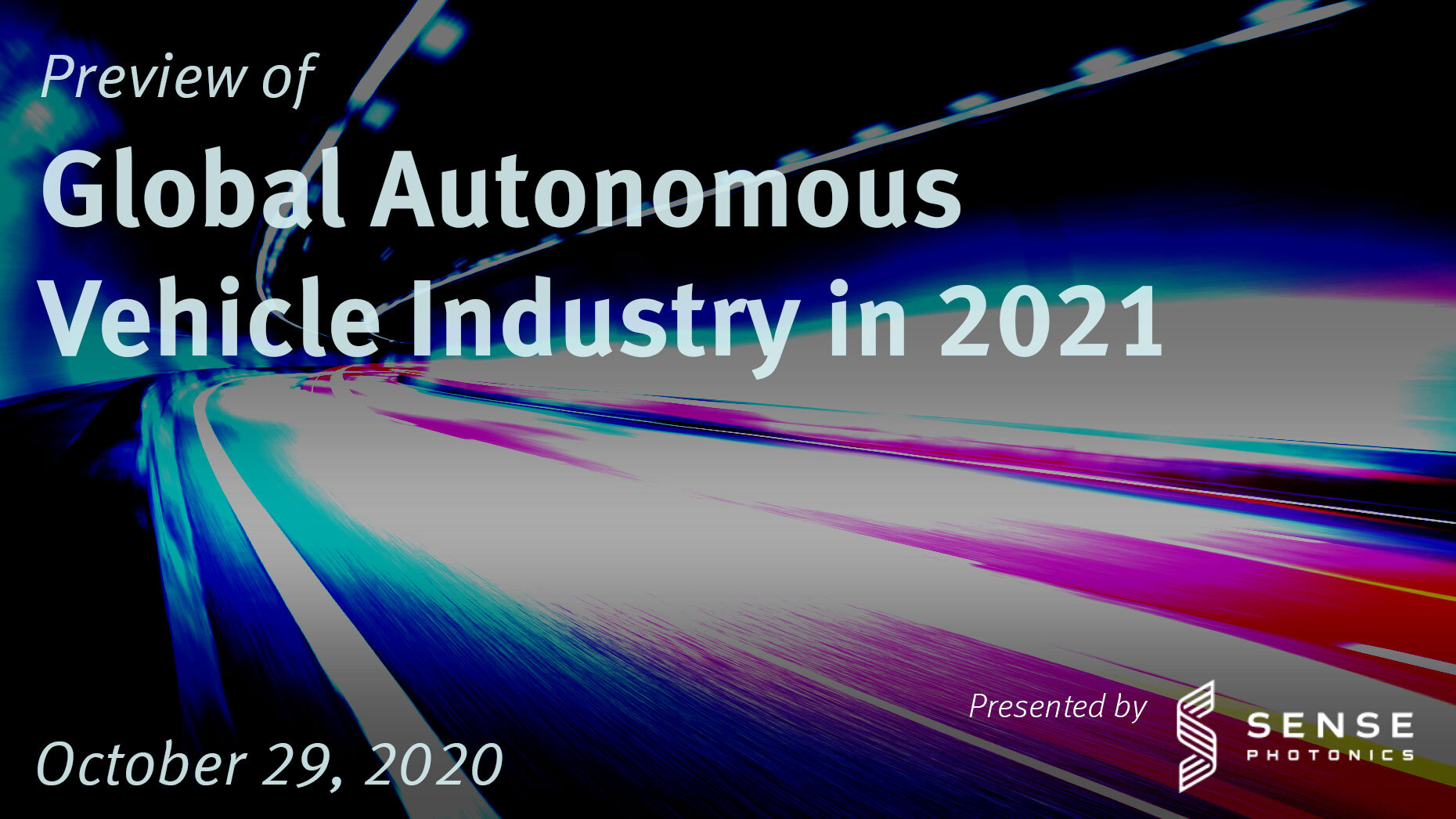Preview of Global Autonomous Vehicle Industry in 2021